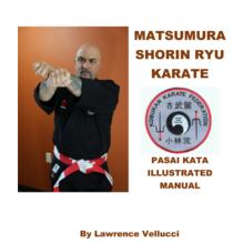 Matsumura Shorin Ryu Karate Pasai Kata Illustrated Manual