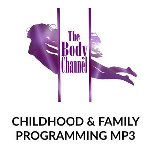 Childhood & Family Programming MP3